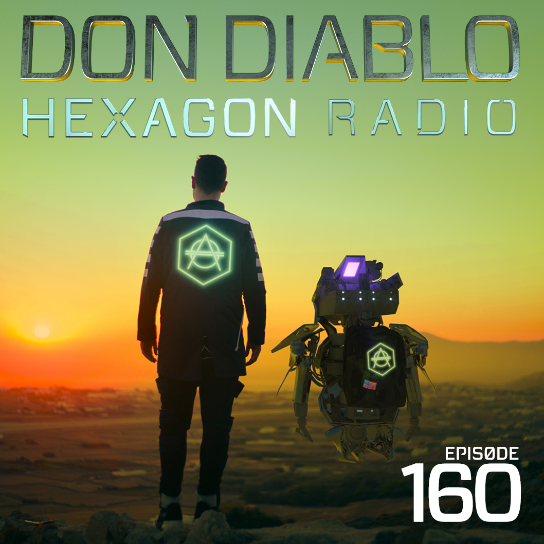 Don Diablo Hexagon Radio Episode 160