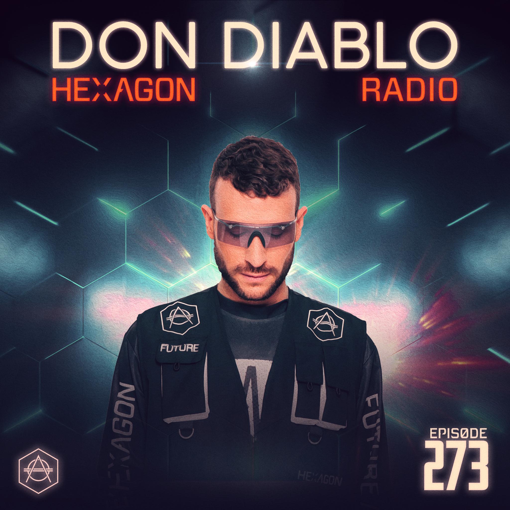 Don Diablo Hexagon Radio Episode 273