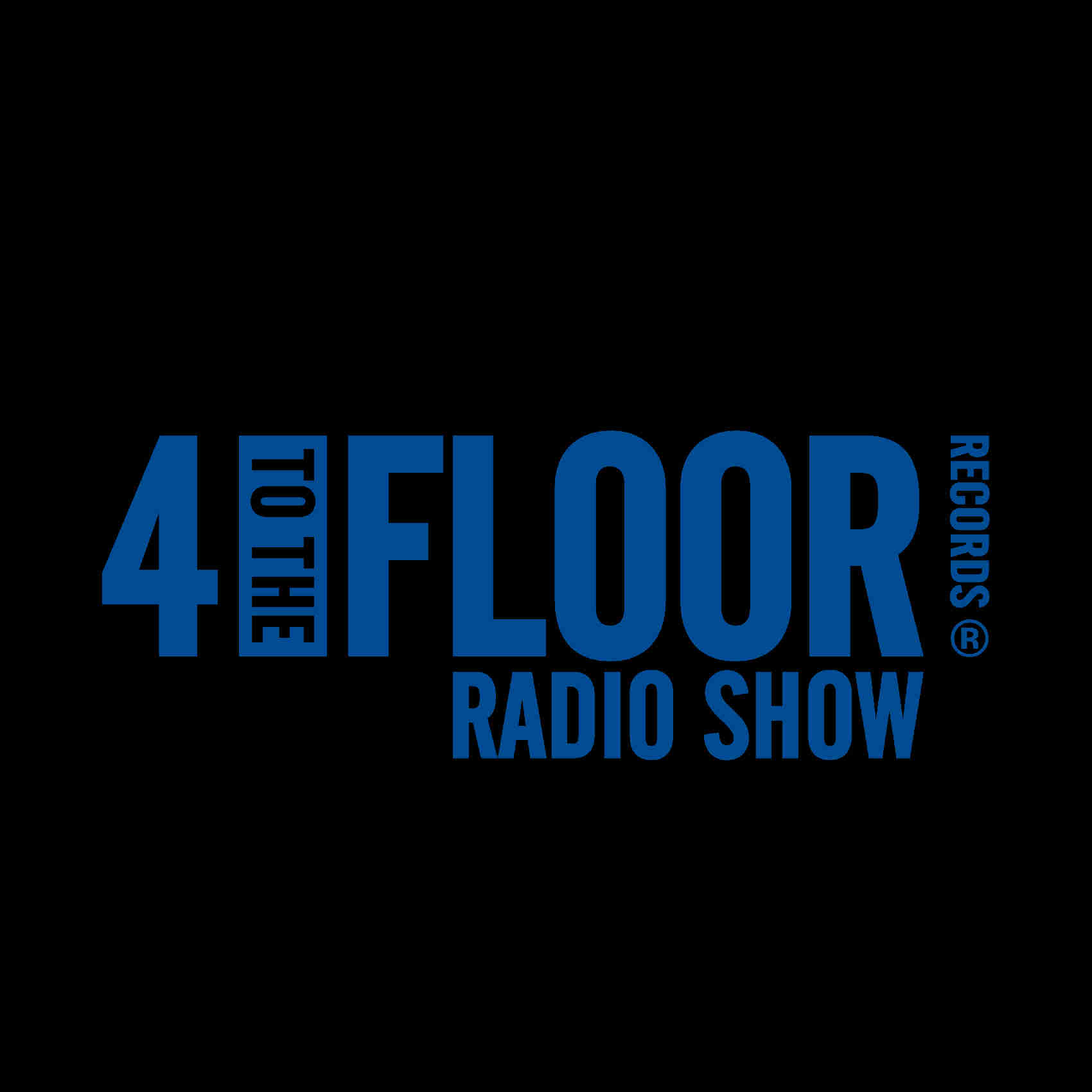 4 To The Floor Radio Show Ep 13  presented by Seamus Haji