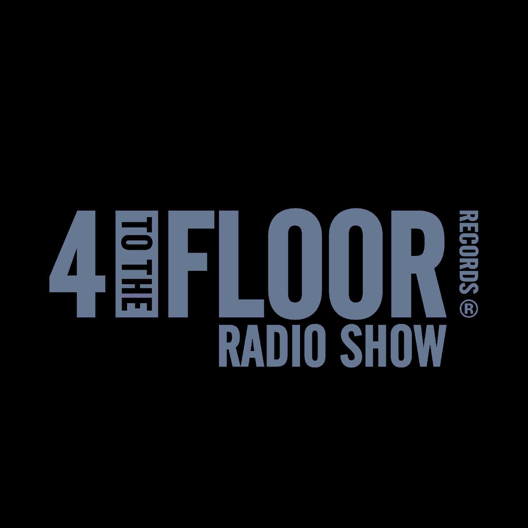 4 To The Floor Radio Show Ep 11 presented by Seamus Haji