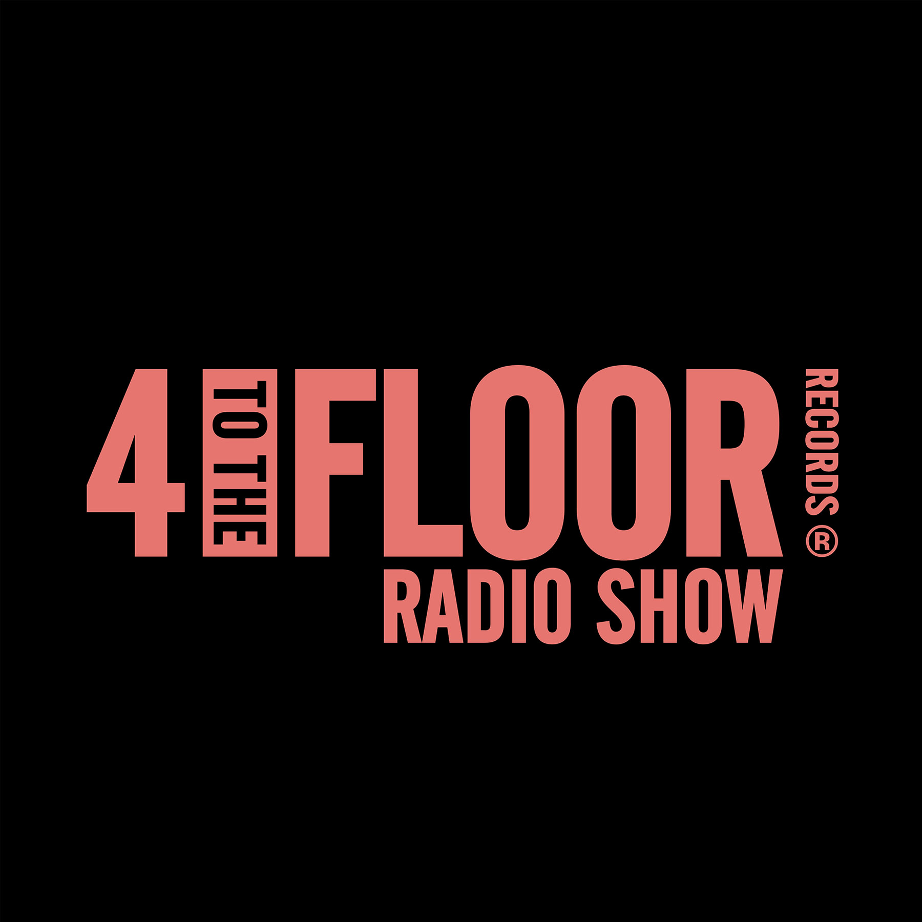 4 To The Floor Radio Show Ep 2 presented by Seamus Haji