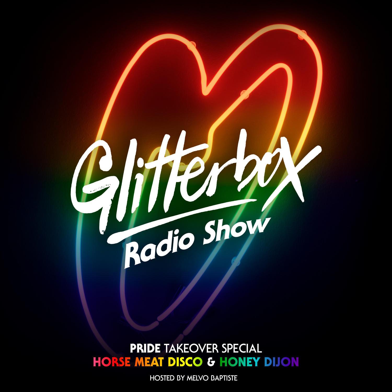 Glitterbox Radio Show 067: Pride Takeover Special