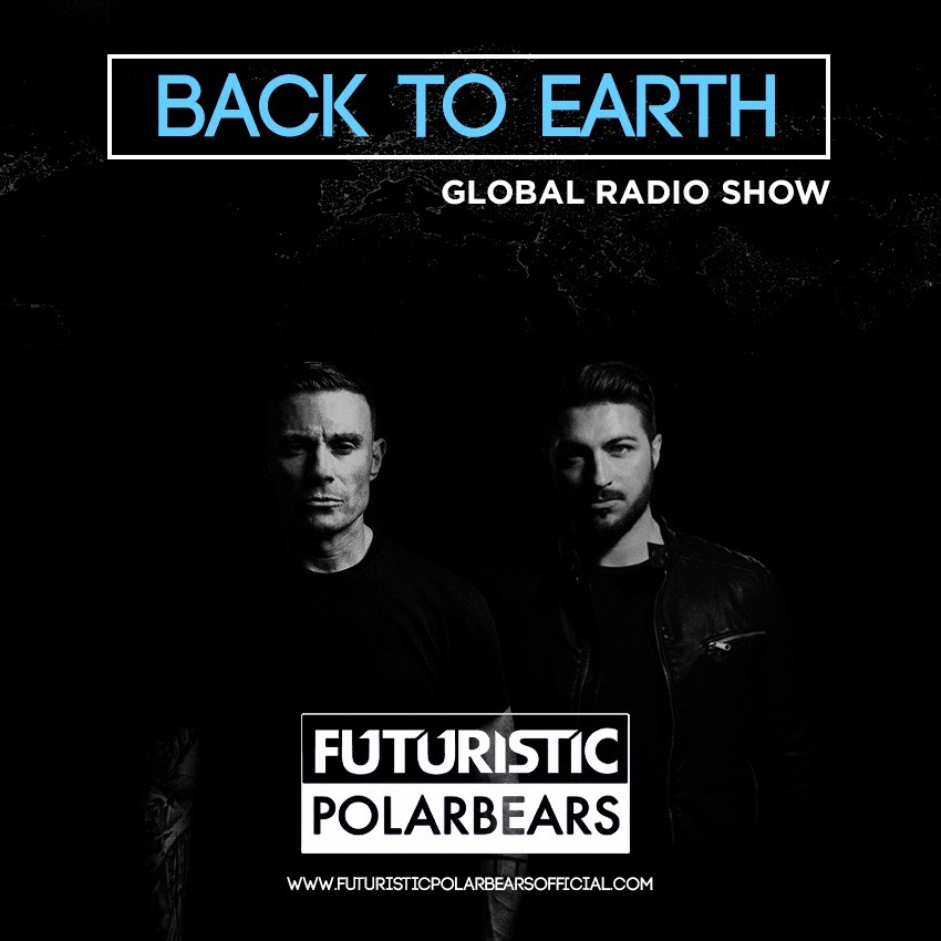 The Futuristic Polar Bears Back To Earth Radio Show 156