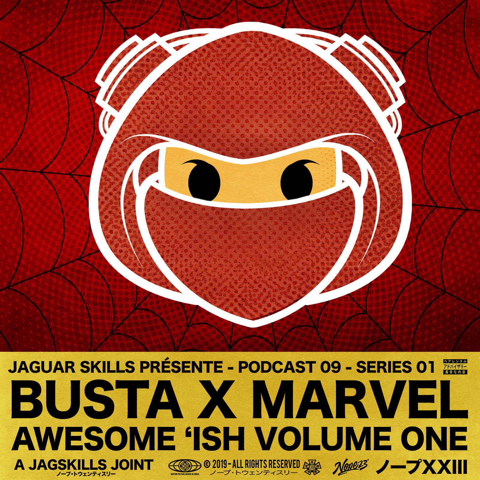 A JAGSKILLS JOINT – BUSTA X MARVEL - AWESOME ISH VOL 1